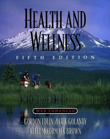 9780763707187: Health and Wellness Fifth Edition, Web-Enhanced