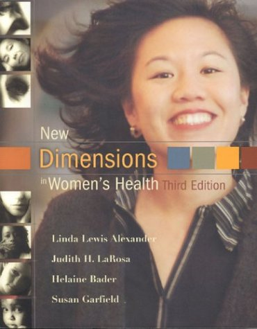 New Dimensions in Women's Health, Third Edition: Bader, Helaine