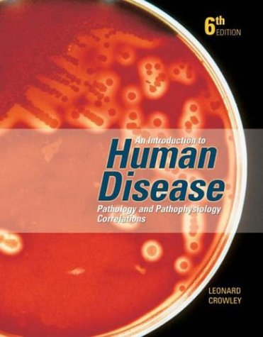 9780763707279: An Introduction to Human Disease: Pathology and Pathophysiology Correlations