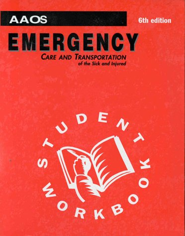 Emergency care sick injured abebooks emergency care and transportation of the sick aaos fandeluxe Images
