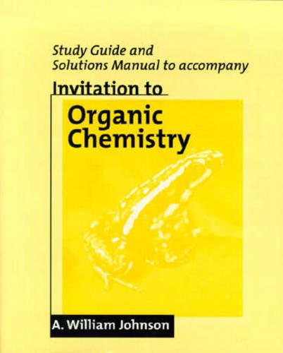 Study Guide And Solutions Manual To Accompany Organic Manual Guide