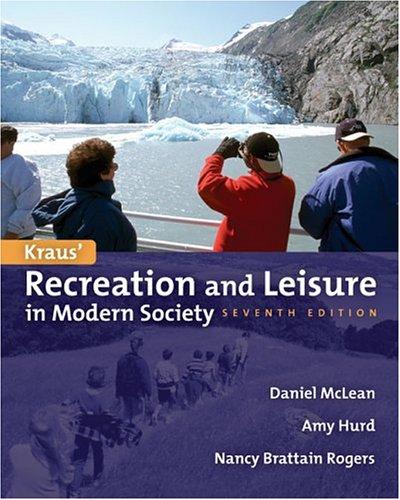 9780763707569: Kraus' Recreation & Leisure in Modern Society 7e