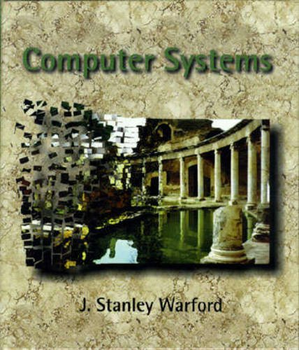 9780763707941: Computer Systems