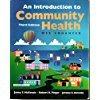 9780763708726: An Introduction to Community Health: Web Enhanced