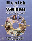 9780763708993: Health and Wellness