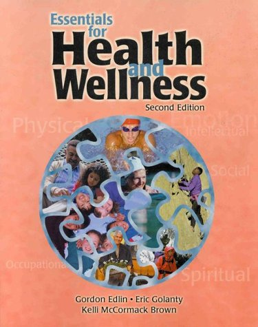 9780763709099: Essentials for Health and Wellness