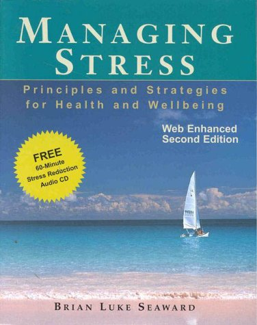 9780763709112: Managing Stress: Principles and Strategies for Health and Wellbeing