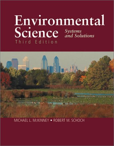 9780763709181: Environmental Science, Third Edition: Systems and Solutions