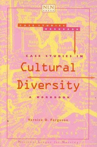9780763709211: Case Studies in Cultural Diversity: A Workbook (Pub. (National League for Nursing).)