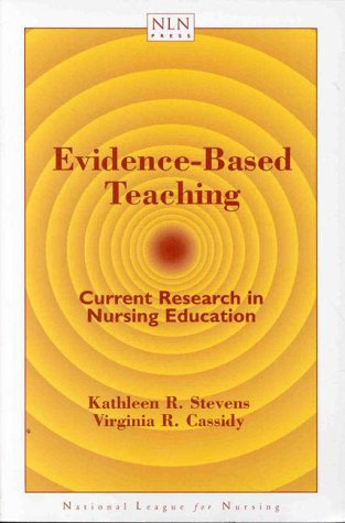 9780763709372: Evidence-Based Teaching: Current Research in Nursing Education (Nln Press Series)