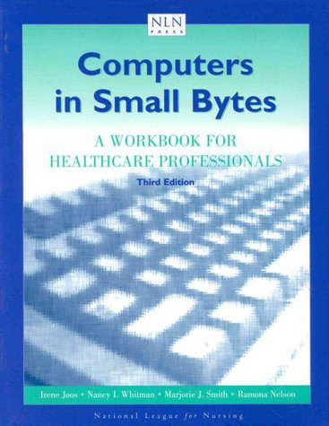 9780763710415: Computers in Small Bytes: A Workbook for Healthcare Professionals