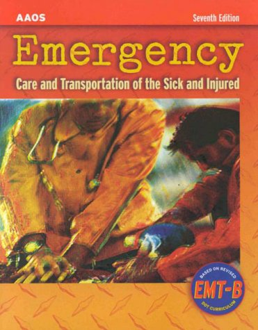 9780763710446: Emergency Care and Transportation of the Sick and Injured