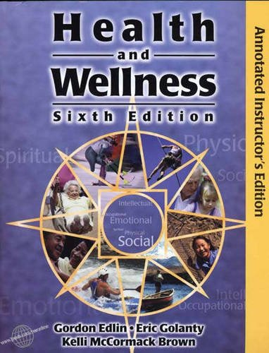 9780763710477: Health and Wellness, Cyberclass Sixth Edition