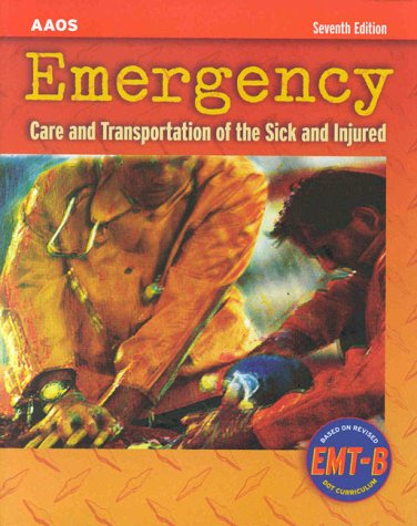 9780763710576: Emergency: Care and Transportation of the Sick and Injured