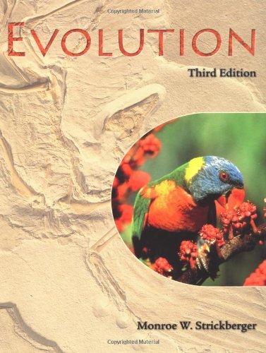 Evolution: Monroe W. Strickberger