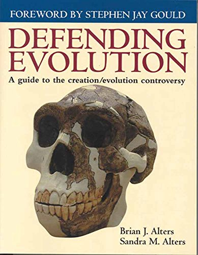 9780763711184: Defending Evolution: A Guide to the Evolution/Creation Controversy
