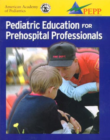 9780763712198: AAP's Pediatric Education for Prehospital Professionals