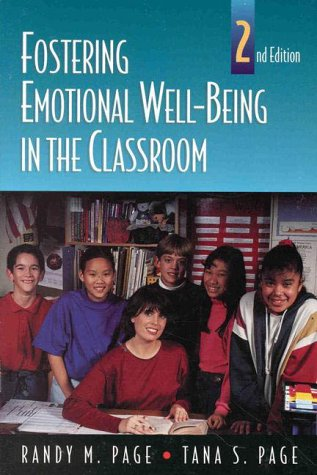 9780763712648: Fostering Emotional Well-Being in the Classroom (The Jones and Bartlett Series in Health Sciences)