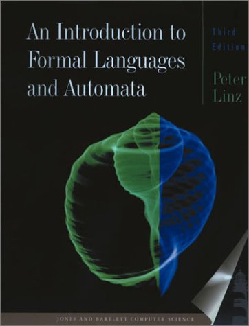 An Introduction to Formal Languages and Automata: Peter Linz