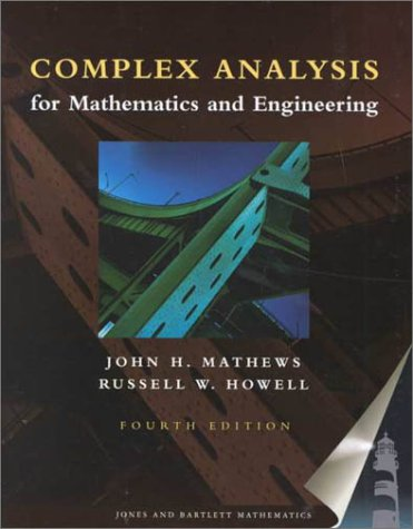 Complex Analysis for Mathematics and Engineering: Mathews, John H.;