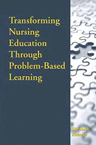 9780763714277: Transforming Nursing Education Through Problem-Based Learning
