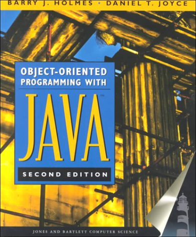 Object-Oriented Programming With Java (Books24x7): Holmes, Barry, Joyce,