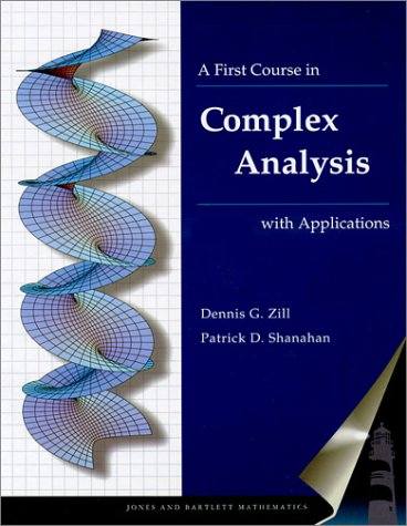 9780763714376: A First Course in Complex Analysis