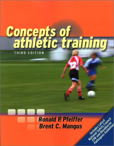 9780763714598: Concepts of Athletic Training