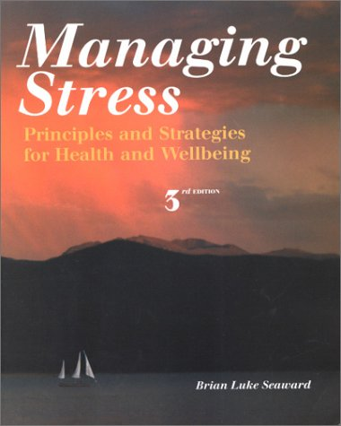 9780763714628: Managing Stress: Principles and Strategies for Health and Well-Being (Web Enhanced with CD-ROM) (Jones and Bartlett Series in Health Science)