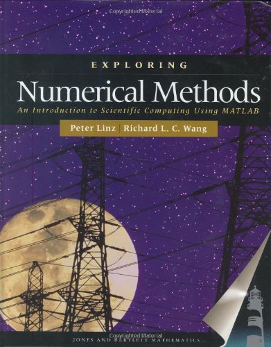 Exploring Numerical Methods: An Introduction To Scientific: Peter Linz; Richard