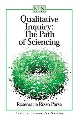Qualitative Inquiry: The Path of Sciencing [Feb