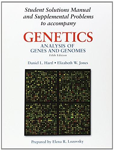 9780763716042: Genetics: Analysis of Genes and Genomes