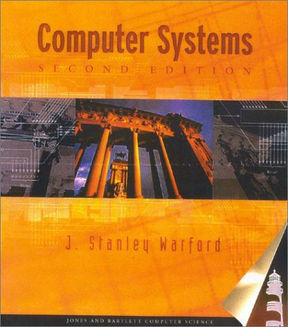 Computer Systems, Second Edition: J. S. Warford