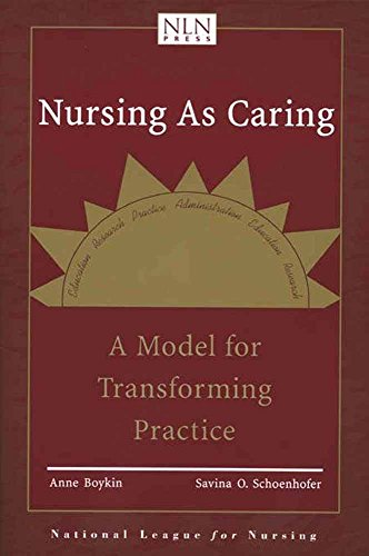 9780763716431: Nursing as Caring: A Model for Transforming Practice (Pub)