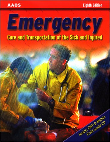 9780763716660: Emergency: Care and Transportation of the Sick and Injured (Book with Mini-CD-ROM for Windows & Macintosh, Palm/Handspring, Windows CE/Pocket PC eBook Reader, Smart Phone)