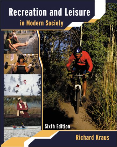 9780763716783: Recreation and Leisure in Modern Society