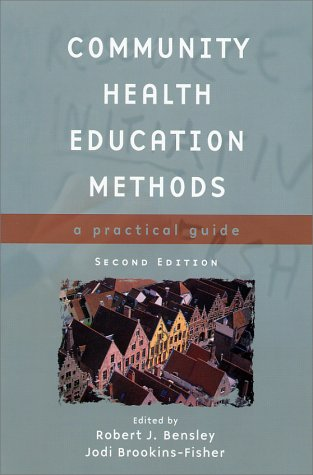 9780763718015: Community Health Education Methods, Second Edition: A Practical Guide
