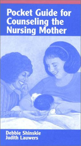 9780763718206: Pocket Guide for Counseling the Nursing Mother