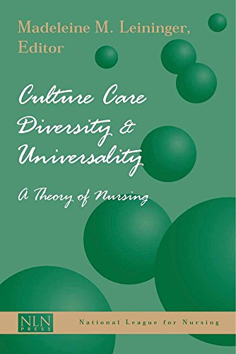 9780763718251: Culture Care Diversity and Universality: A Theory of Nursing
