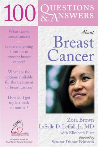 9780763718534: 100 Questions & Answers About Breast Cancer (100 Questions & Answers)
