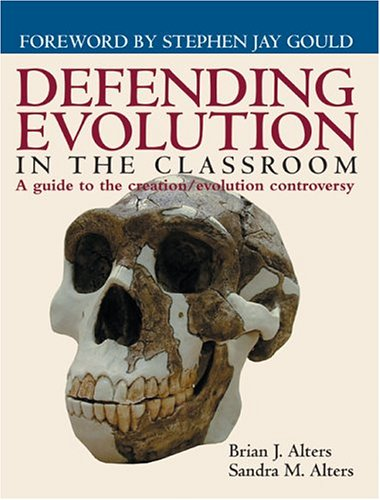 Defending Evolution in The Classroom a Guide: Alters, Brian J.