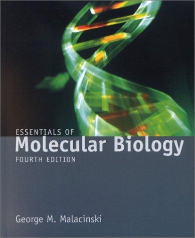 9780763721336: Essentials of Molecular Biology, Fourth Edition