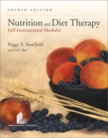 Nutrition and Diet Therapy (Paperback): Peggy S. Stanfield