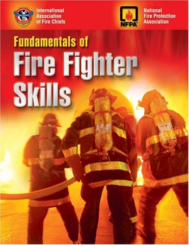 9780763722333: Fundamentals of Fire Fighter Skills