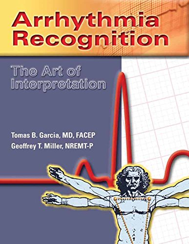 9780763722463: Arrhythmia Recognition: The Art Of Interpretation