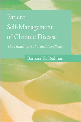 9780763723071: Patient Self-Management Of Chronic Disease: The Health Care Provider's Challenge