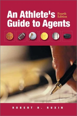 9780763723491: An Athlete's Guide to Agents, Fourth Edition