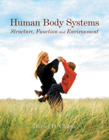 9780763723569: Human Body Systems: Structure, Function And Environment