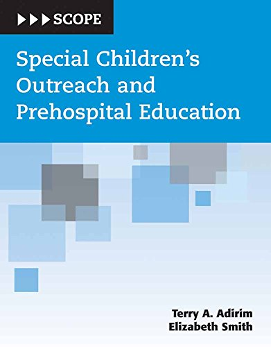 Special Children's Outreach and Prehospital Education (SCOPE): Adirim, Terry; Smith,