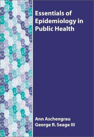 9780763725372: Essentials of Epidemiology in Public Health